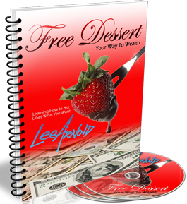 Free Dessert your way to Wealth