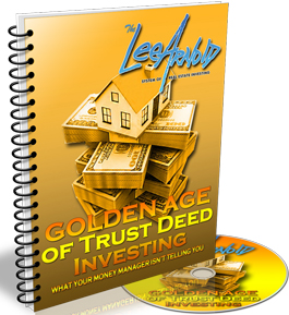 The Golden Age of Trust Deed Investing